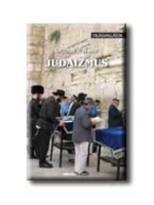 WEHR, GERHARD - JUDAIZMUS - VIL�GVALL�SOK
