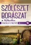Jacsmenik Gyula - Sz�l�szet, bor�szat a kiskertben.