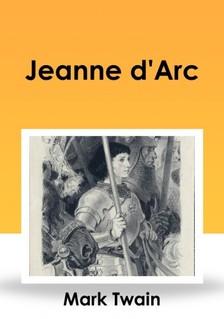 Mark Twain - Jeanne d'Arc [eK�nyv: epub, mobi]