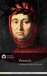 Petrarch Francesco - Delphi Collected Poetical Works of Francesco Petrarch (Illustrated) [eK�nyv: epub,  mobi]