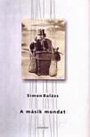 Simon Balázs - A MÁSIK MONDAT