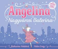 HOLABIRD, KATHARINE - CRAIG, HELEN - ANGELINA NAGYV�ROSI BALERINA #