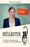 Giulia Enders - B�l�gyek - A belek csod�latos vil�ga �s a j� em�szt�s [eK�nyv: epub, mobi]