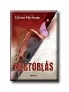 Jilliane Hoffman - Megtorl�s
