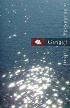 Gangaji - A szabads�g foly�ja