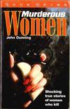 Dunning, John - Murderous Women [antikv�r]