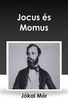 J�KAI M�R - Jocus �s Momus [eK�nyv: epub, mobi]