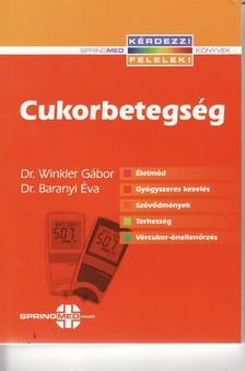 Dr. Winkler Gábor - Dr. Baranyi Éva - Cukorbetegség
