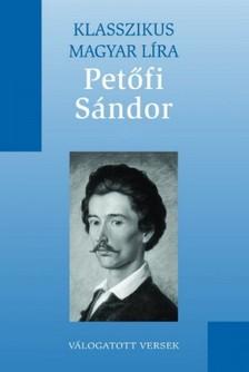 PET�FI S�NDOR - Pet�fi S�ndor v�logatott versei [eK�nyv: epub, mobi]