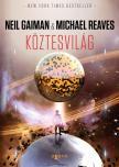 Michael Reaves - Neil Gaiman - K�ztesvil�g