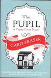 FRASER, CARO - The Pupil [antikv�r]