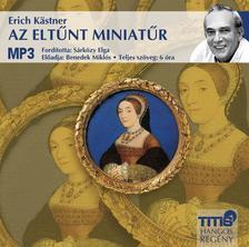 Erich Kastner - AZ ELT�NT MINIAT�R - HANGOSK�NYV MP3
