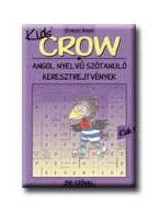 Baczai Zsolt (szerk.) - Crow Kids 1 - 250 sz�val - angol