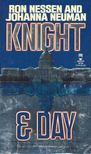 NESSEN, RON - NEUMAN, JOHANNA - Knight & Day [antikvár]