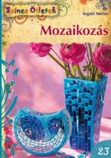Ingrid Moras - Mozaikoz�s