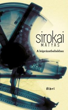Sirokai M�ty�s - A k�pr�zatbeliekhez [eK�nyv: epub, mobi]