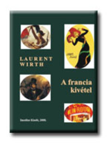 Wirth, Laurent - A francia kivétel