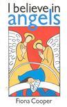 COOPER, FIONA - I Believe in Angels [antikv�r]