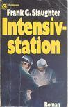 SLAUGHTER, FRANK G. - Intensivstation [antikvár]