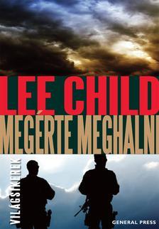 Lee Child - Meg�rte meghalni