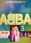 ABBA - AKKORDEON PUR: ABBA 3 F�R AKKORDEON,  BEARBEITER: HANS-G�NTHER K�LZ
