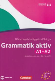 Friederike Jin, Ute Voss - Grammatik aktiv A1-A2 N�met nyelvtani gyakorl�k�nyv (CD-mell�klettel)
