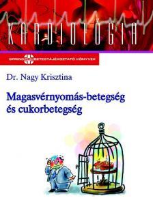 Dr. Nagy Krisztina - Magasvérnyomás-betegség és cukorbetegség