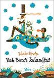 L�z�r Ervin - Bab Berci kalandjai