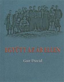 Gur Dávid - Együtt az ár ellen