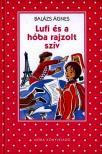 BAL�ZS �GNES - Lufi �s a h�ba rajzolt sz�v