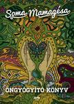 SOMA MAMAGÉSA - Öngyógyító könyv - új borító