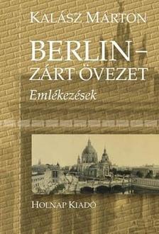 KAL�SZ M�RTON - BERLIN - Z�RT �VEZET - EML�KEZ�SEK