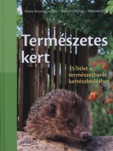 - TERMÉSZETES KERT