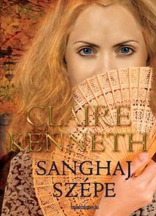 Claire kenneth - Sanghaj sz�pe [eK�nyv: epub, mobi]