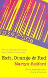 BEDFORD, MARTYN - Exit,  Orange and Red [antikv�r]