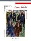 Oscar Wilde, Alfredo Sgarlato, Fabrizio Pinna, Luigi Fabbri, Fabrizio Pinna - Societa e liberta: elogio dell'individualismo [eK�nyv: epub,  mobi]