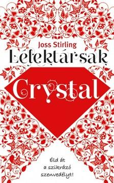 Joss Stirling - Lélektársak - Crystal  [eKönyv: epub, mobi]