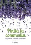Emma Dallos - Finita la commedia - Egy elm�lt szerelem nyom�ban [eK�nyv: epub,  mobi]