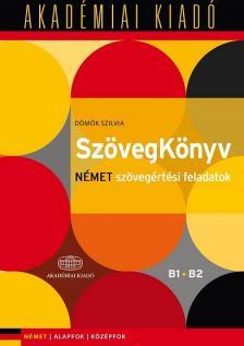D�m�k Szilvia - Sz�vegK�nyv N�met sz�veg�rt�si feladatok B1 B2