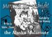 Boever Valerie - Margaret and Midnight - The Alaska Malamute [eK�nyv: epub,  mobi]