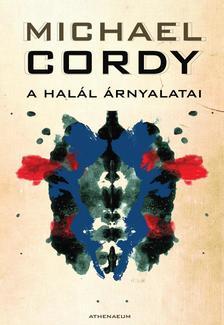 Michael Cordy - A hal�l �rnyalatai
