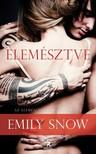Emily Snow - Elem�sztve [eK�nyv: epub,  mobi]