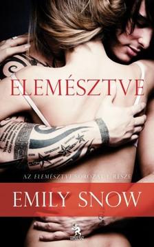 Emily Snow - Elemésztve [eKönyv: epub, mobi]