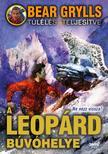 Bear Grylls - A leop�rd b�v�helye