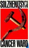 Solzhenitsyn, Alexander - Cancer Ward [antikv�r]
