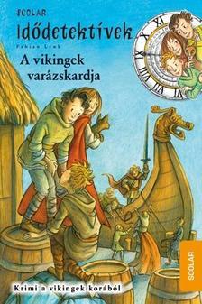 Fabian Lenk - A VIKINGEK VAR�ZSKARDJA - ID�DETEKT�VEK