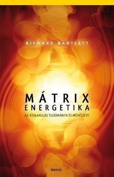 Richard Bartlett - M�trixenergetika