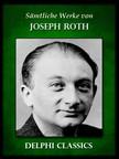 Joseph Roth - Saemtliche Werke von Joseph Roth (Illustrierte) [eK�nyv: epub,  mobi]