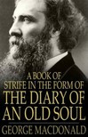George MacDonald - A Book of Strife in the Form of the Diary of an Old Soul [eK�nyv: epub,  mobi]