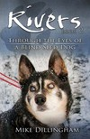 Dillingham Mike - Rivers - Through the Eyes of a Blind Dog [eK�nyv: epub,  mobi]